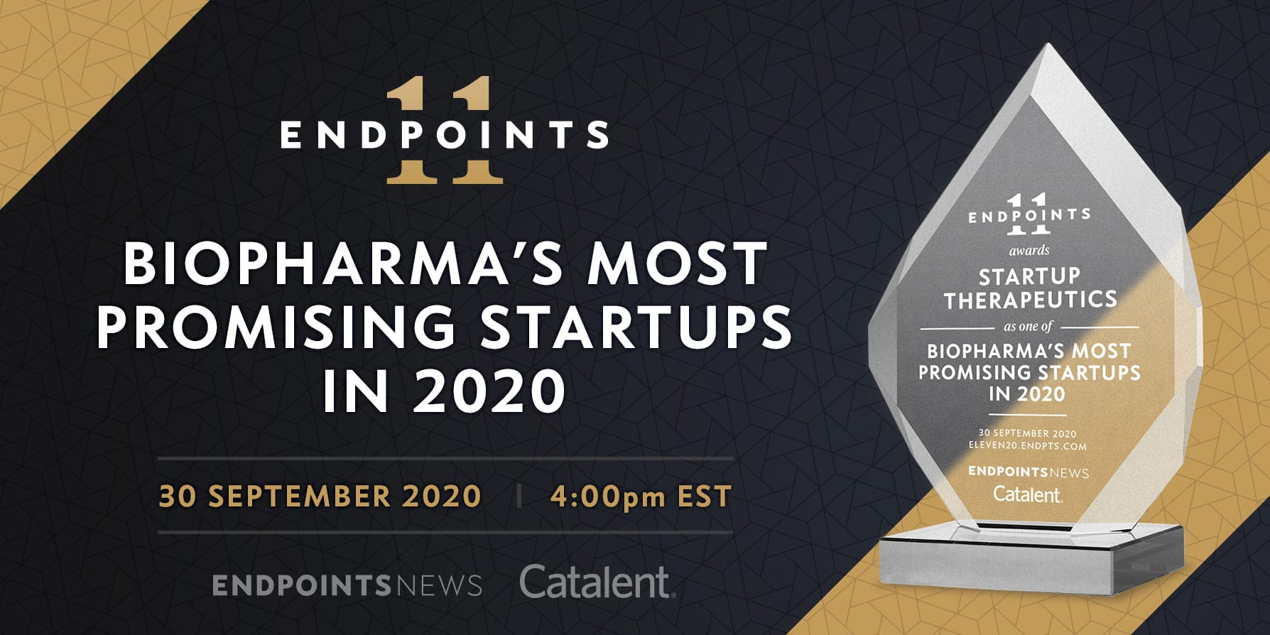 The Endpoints 11 celebrates biopharma's most promising startups. Live event on September 30